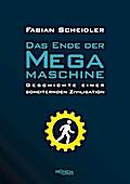 Das Ende der Megamaschine: Geschichte einer s ...