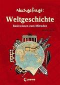 Weltgeschichte: Basiswissen zum Mitreden (Nac ...