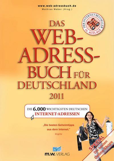 das-web-adressbuch-fur-deutschland-2011-die-6-000-wichtigsten-deutschen-internet-adressen-special-