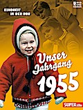 Unser Jahrgang 1955: Kindheit in der DDR