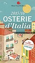 Osterie d`Italia 2015/16: Über 1700 Adressen, ...