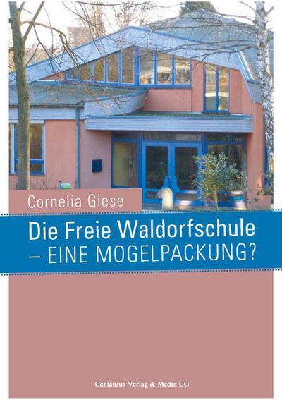 die-freie-waldorfschule-eine-mogelpackung-reihe-padagogik-band-33-
