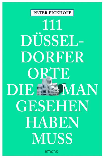 111-Duesseldorfer-Orte-die-man-gesehen-haben-muss-Peter-Eickhoff