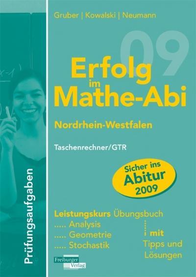 erfolg-im-mathe-abi-2009-nordrhein-westfalen-prufungsaufgaben-leistungskurs-taschenrechner-gtr-anal