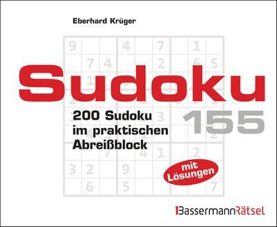 Sudoku. Bd.155 - Bassermann - , Deutsch, Eberhard Krüger, 200 Sudoku im praktischen Abreißblock. Mit Lösungen, 200 Sudoku im praktischen Abreißblock. Mit Lösungen