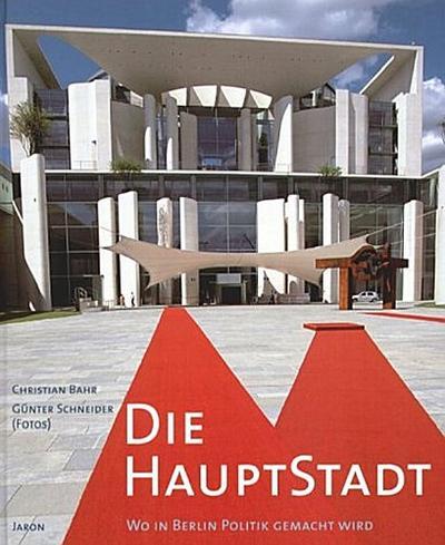 die-hauptstadt-wo-in-berlin-politik-gemacht-wird-