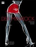 Der Minirock. Die Revolution - Die Macher - D ...