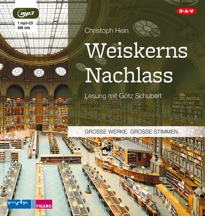 Weiskerns Nachlass: Lesung mit Götz Schubert (1 mp3-CD)