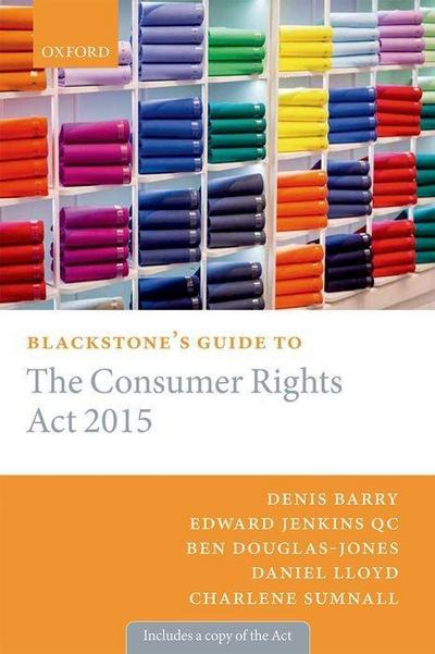 blackstone-s-guide-to-the-consumer-rights-act-2015-blackstone-s-guides-