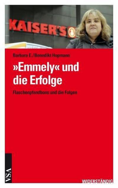 �Emmely� und die Folgen: Über kleine �Siege� dank großer Solidarität