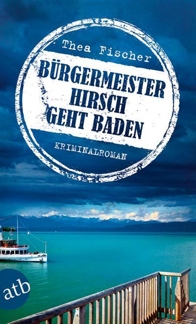burgermeister-hirsch-geht-baden-kriminalroman