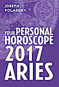 Aries 2017: Your Personal Horoscope