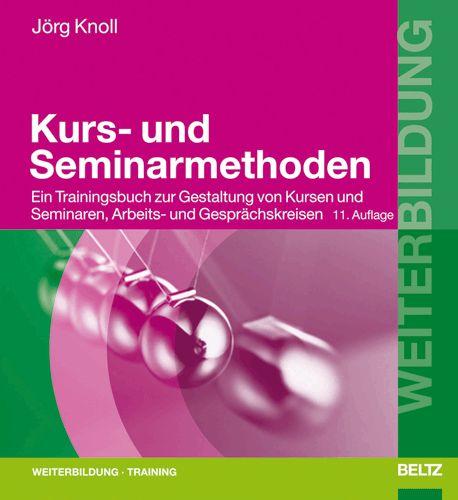 Kurs- und Seminarmethoden Jörg Knoll
