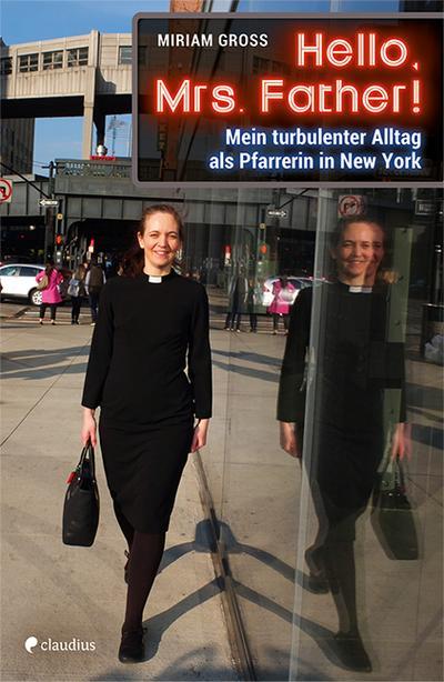 hello-mrs-father-mein-turbulenter-alltag-als-pfarrerin-in-new-york