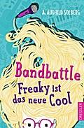 Bandbattle.: Freaky ist das neue Cool