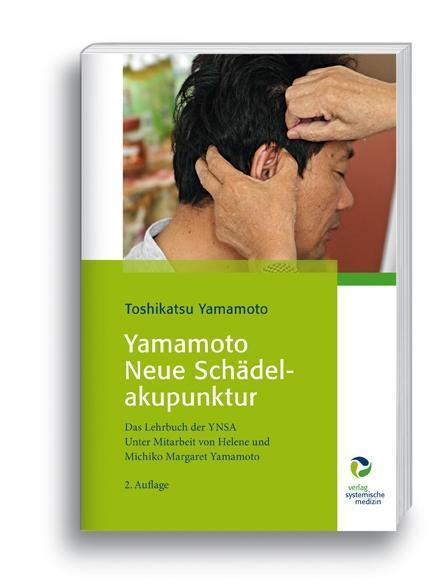Toshikatsu-Yamamoto-Yamamoto-Neue-Schaedelakupunktur9783864010125