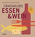 Crashkurs Essen & Wein