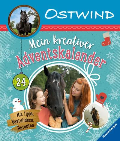 Ostwind: Mein kreativer Adventskalender  Mit Tipps, Bastelideen, Rezepten  Ostwind  Ill. v. Alias Entertainment GmbH  Deutsch  durchg. farb. Ill. u. Text, mit Buchdecke
