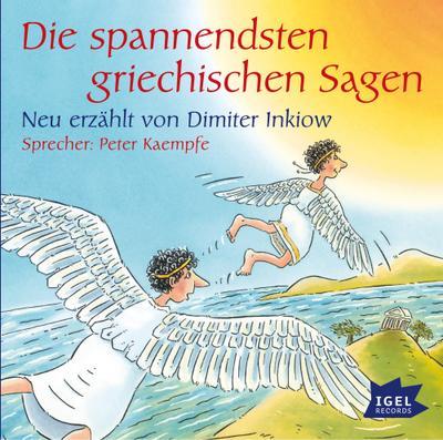 Die spannendsten griechischen Sagen - Igel Records - Audio CD, Deutsch, Dimiter Inkiow, Peter Kaempfe, ,