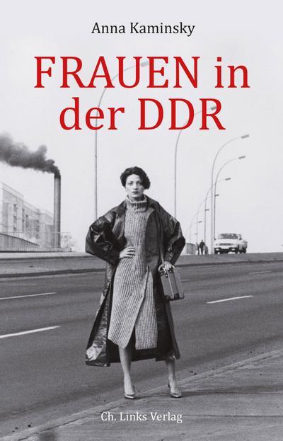 Frauen in der DDR  Deutsch  72 schw.-w. Abb.