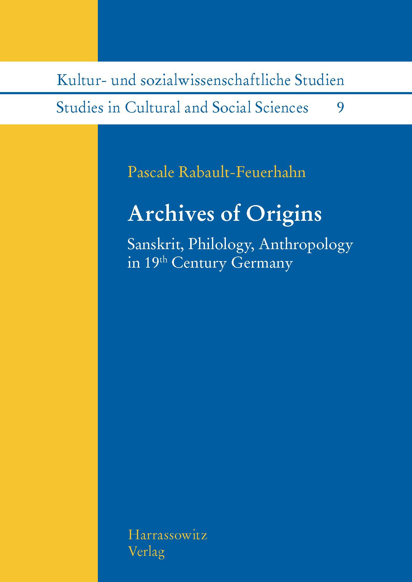 Archives of Origins Pascale Rabault-Feuerhahn