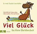 Viel Glück - Das kleine Überlebensbuch: Sofor ...