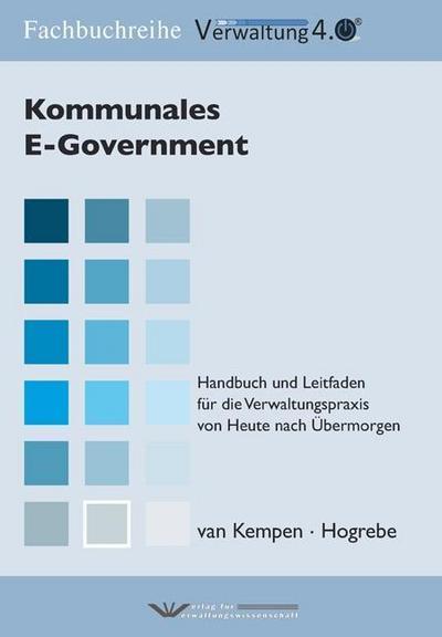 kommunales-e-government-handbuch-und-leitfaden-fur-die-verwaltungspraxis-von-heute-nach-ubermorgen-