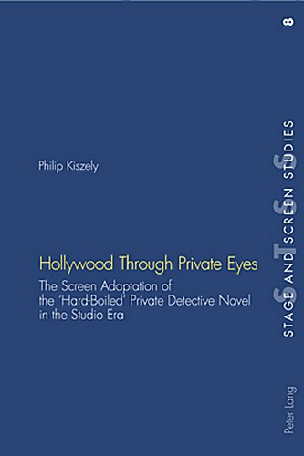 Hollywood-Through-Private-Eyes-Philip-Kiszely