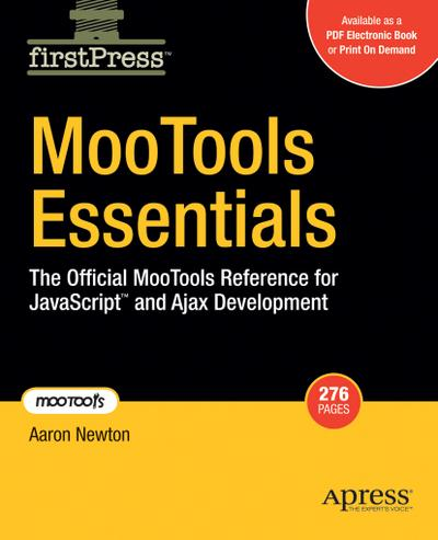 mootools-essentials-the-official-mootools-reference-for-javascript-tm-and-ajax-firstpress-
