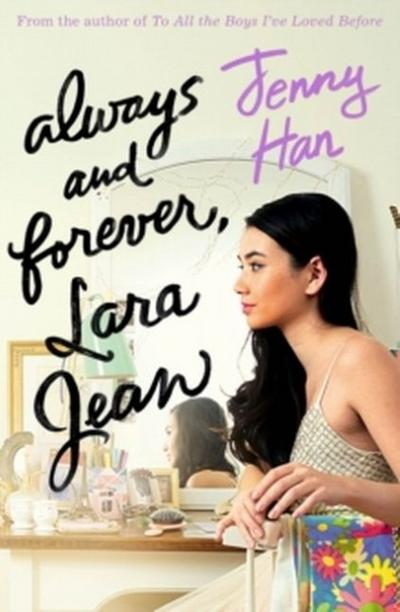 always-and-forever-lara-jean-to-all-the-boys-trilogy-3-