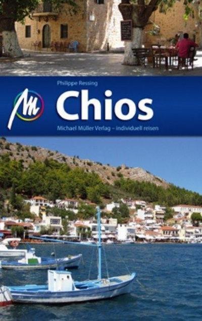 Chios: Reiseführer mit vielen praktischen Tipps