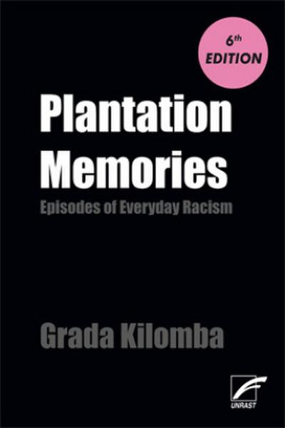 plantation-memories-episodes-of-everyday-racism
