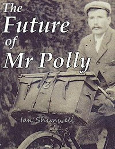 The Future of Mr Polly