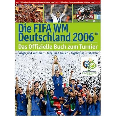 fussball-wm-2006-alle-spiele-alle-tore-alle-stadien-und-die-schonsten-fotos-der-wm