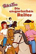 Bibi & Tina - Die ungarischen Reiter