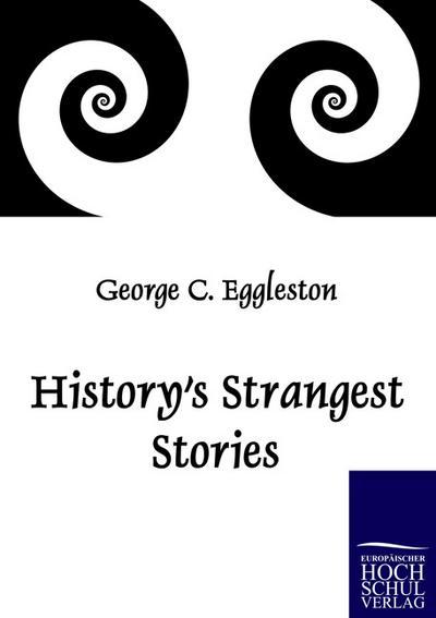 history-s-strangest-stories