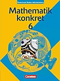 Mathematik konkret 6. Schülerbuch. Realschule Baden-Württemberg