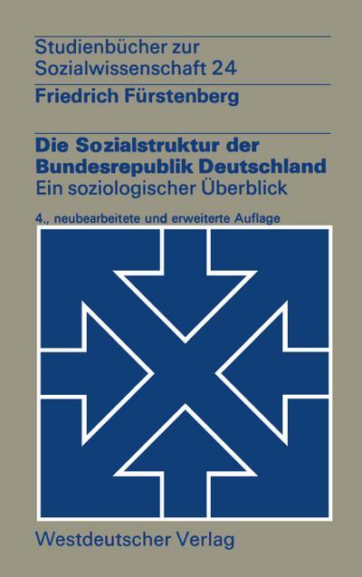 die-sozialstruktur-der-bundesrepublik-deutschland-e-soziolog-uberblick-studienbucher-zur-sozialw