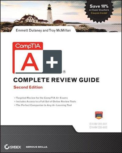 comptia-a-complete-review-guide-exams-220-801-and-220-802