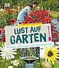 Lust auf Garten