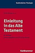 Einleitung in das Alte Testament (Studienbucher Theologie) (Kohlhammer Studienbücher Theologie)