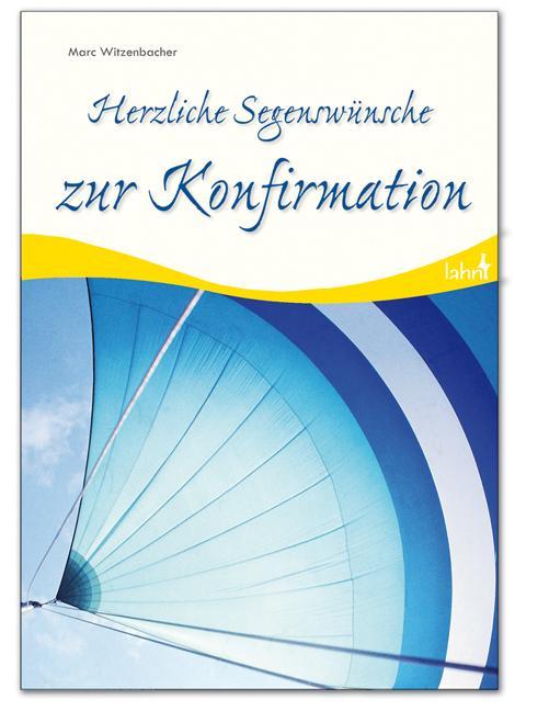 Herzliche-Segenswuensche-zur-Konfirmation-Marc-Witzenbacher