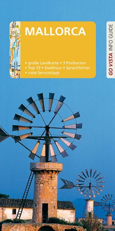 GO VISTA: Reiseführer Mallorca: Mit Faltkarte und 3 Postkarten (Go Vista Info Guide)