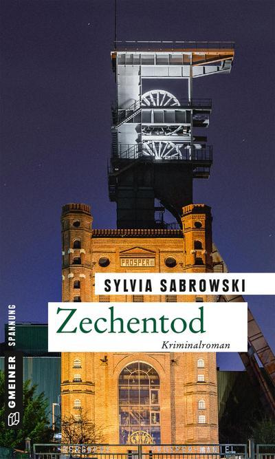 Zechentod: Kriminalroman (Kriminalromane im GMEINER-Verlag)