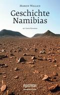 Geschichte Namibias: Von den Anfängen bis 199 ...