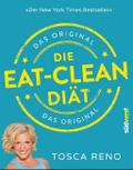 Die Eat-Clean Diät. Das Original: Der New Yor ...