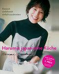 Harumis japanische Küche: Klassisch - einfall ...