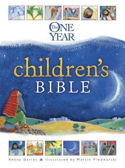 The One Year Children`s Bible (One Year Books) - One Year Books - Gebundene Ausgabe, Englisch, Rhona Davies, ,