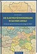 Die Elektrizitätsversorgung in Sachsen-Anhalt
