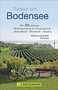 Radeln am Bodensee: Die 30 schönsten Mehrtage ...
